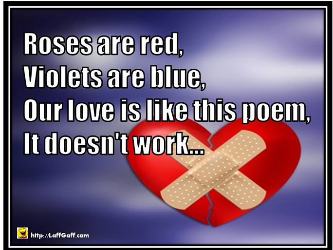 Funny Valentines Poem - Love Doesn't Work