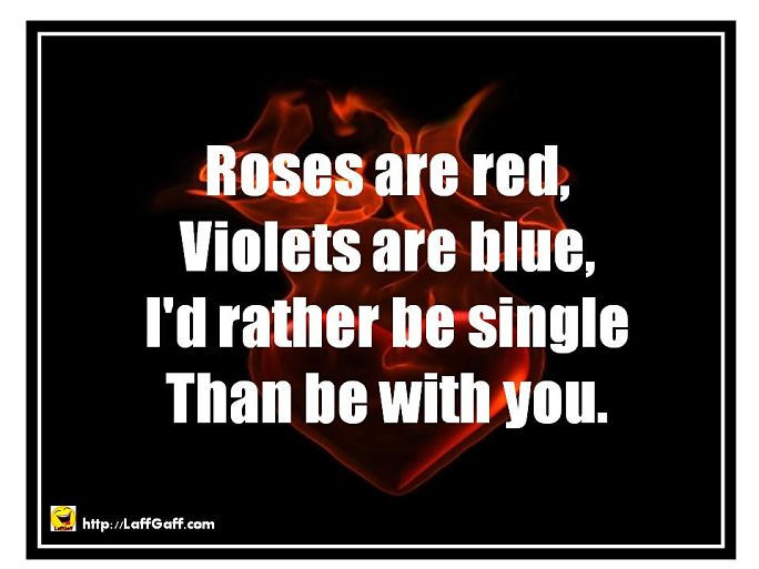 Rather Be Single - Funny Anti Valentine's Day Poems