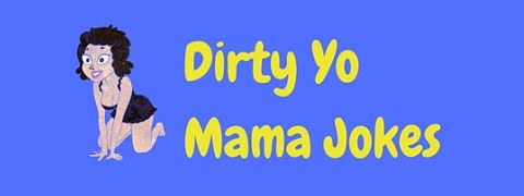 A collection of nasty, dirty yo mama jokes