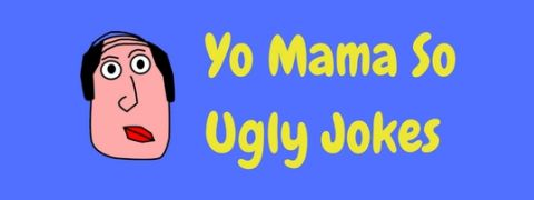A great collection of funny Yo Mama So Ugly jokes.