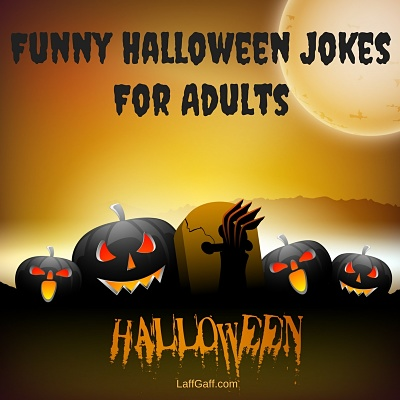 Funny <b>Halloween Jokes</b> For Adults (Ghoulish Laughs!)