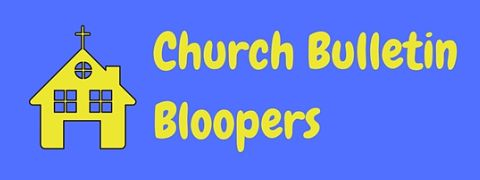 A collection of hilarious church bulletin bloopers