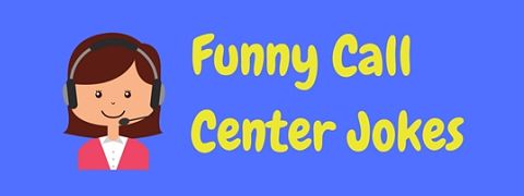 These funny call center jokes may ring a bell!