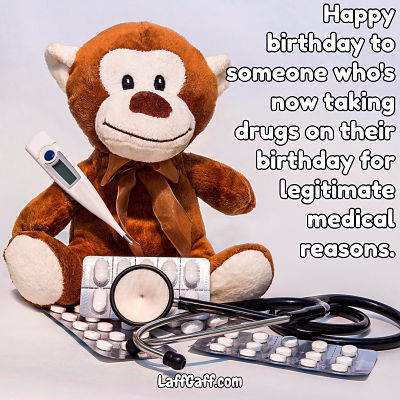 Amusing happy birthday message about drugs