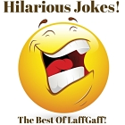 The best of LafGgaff - a selection of the most hilarious jokes from our website