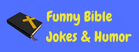 These funny bible jokes are made of the rite stuff!