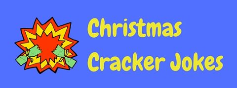 A collection of awful Christmas cracker jokes