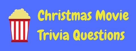 Test your knowledge of classic Xmas films with these Christmas movie trivia questions and answers