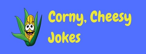Featured image for a page of really cheesy, corny jokes for kids.