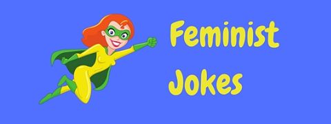 A collection of funny feminist jokes