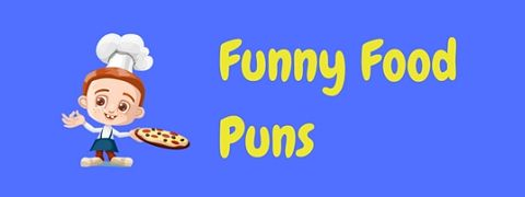 A selection of funny food puns to whet your appetite!