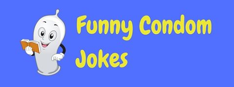 A selection of hilariously funny condom jokes