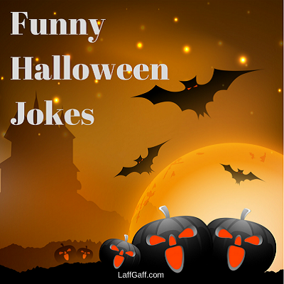 Funny Halloween Jokes | LaffGaff, Home Of Laughter