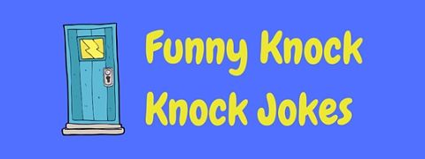 A collection of funny knock knock jokes for kids and adults too