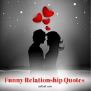Bring a little laughter into your affairs with these funny relationship quotes!
