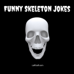 Funny Skeleton Jokes