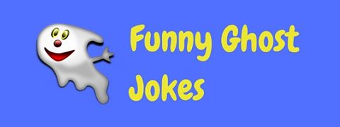 A collection of spooky but funny ghost jokes