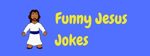 A collection of really funny Jesus jokes
