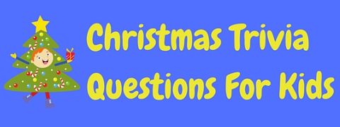 Try these easy Christmas trivia questions for kids, complete with answers