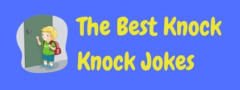 A collection of the funniest knock knock jokes