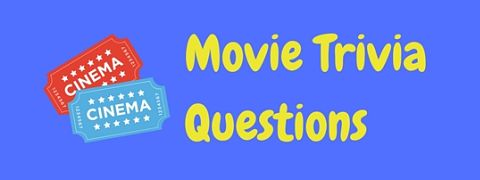 A selection of free movie trivia questions and answers. How much of a movie buff are you?