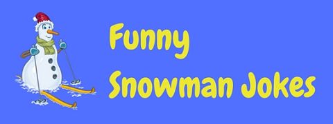 A selection of funny snowman jokes for kids