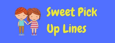 Header image for a page of super sweet pick up lines!