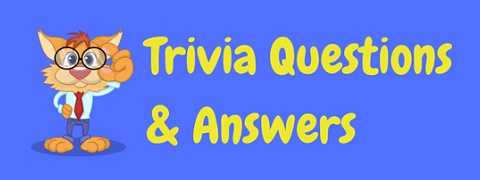 Put your knowledge to the test with these free trivia questions and answers