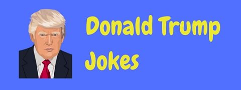 A collection of funny Trump jokes