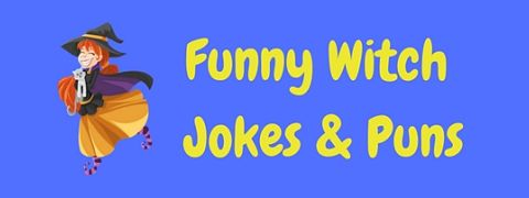 A collection of bewitchingly funny witch jokes!