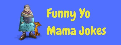 A selection of funny yo momma / yo mama jokes