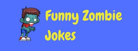 A collection of funny zombie jokes for Halloween