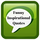 Get motivated with laughter through these funny inspirational quotes!
