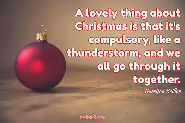 A Lovely Thing - Garrison Keillor Quote