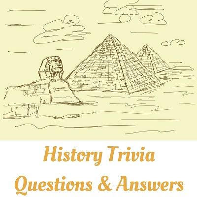 History Trivia Questions And Answers | LaffGaff, Home Of Fun