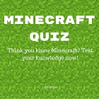 Test your knowledge with the fun free Minecraft quiz