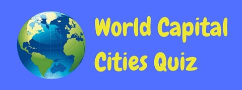Test your geography knowledge with this multiple choice world capital cities quiz