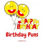 Hilariously funny birthday puns