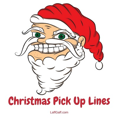 christmas pick up lines 2016