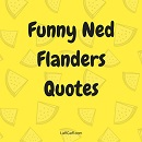 Funny Ned Flanders quotes from The Simpsons