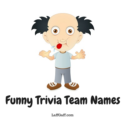 Trivia Team Names - Hilarious Suggestions For Your Quiz Team