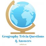 A selection of geography trivia questions with answers