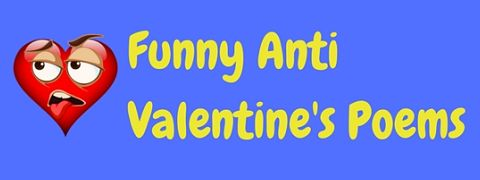 Alternative anti Valentine's Day poems that you won't find in any cards…