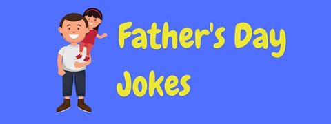 What better way to celebrate Father's Day than with a good laugh? So here's a collection of funny Father's Day jokes.