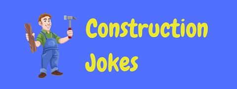 A page of only the funniest construction jokes and one liners for you to enjoy.