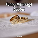Hilariously funny marriage quotes and sayings