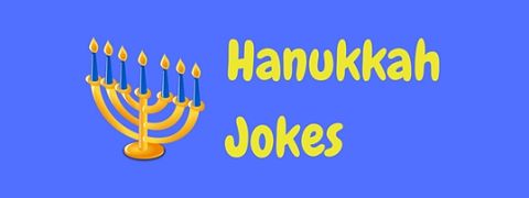 Celebrate the festival of lights with these funny Hannukah jokes and puns