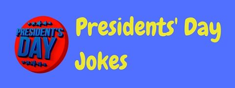 Header image for a page of funny Presidents' Day jokes to celebrate Washington's Birthday with a smile!