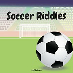 A selection of fun soccer riddles for kids (and big kids!)