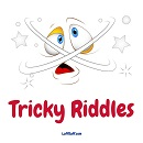 A selection of tricky riddles for you to try. With answers included.